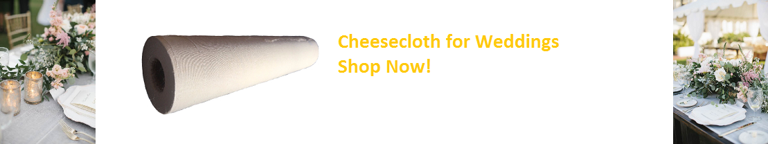 Cheesecloth for Wedding